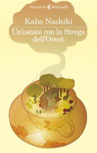 Un'estate con la Strega dell'Ovest. Un piccolo libro con una magia potente, recensione di Matteo Tuveri su www.mockupmagazine.it